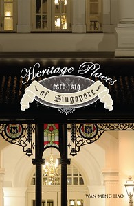 Heritage Places of Singapore Marshall Cavendish book cover